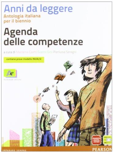 9788879525015: Anni da leggere. Antologia italiana. Con fascicolo. Per le Scuole superiori. Con espansione online