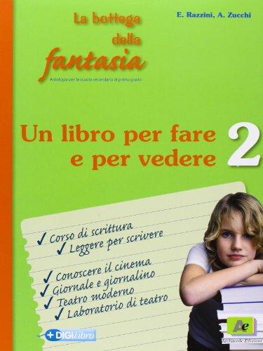 9788879525312: La bottega della fantasia. Con espansione online. Ediz. verde. Per la Scuola media: 2