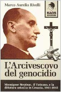 9788879530798: L'arcivescovo del genocidio