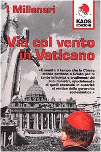 9788879530804: Via col vento in Vaticano