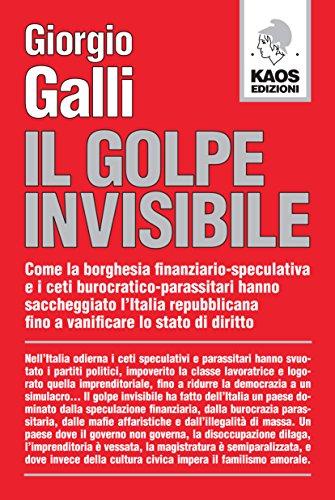 Il golpe invisibile: Giorgio Galli
