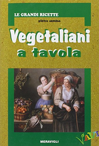 9788879541220: Vegetaliani a tavola