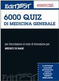 9788879594615: Seimila quiz di medicina generale (EdiTEST. Esercizi)