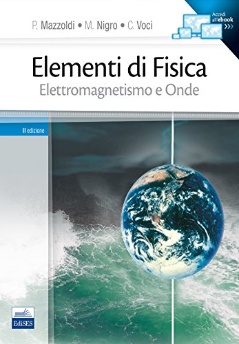 9788879594783: Elementi di Fisica. Elettromagnetismo e Onde
