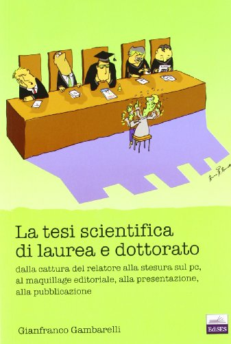 9788879594868: La tesi di laurea scientifica