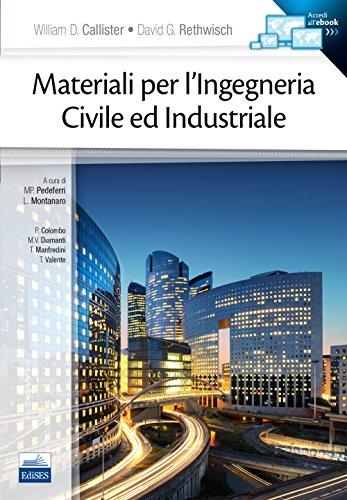 9788879598804: Materiali per l'ingegneria civile ed industriale. Con e-book