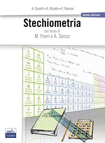 9788879598835: Stechiometria. Dal testo di M. Freni e A. Sacco