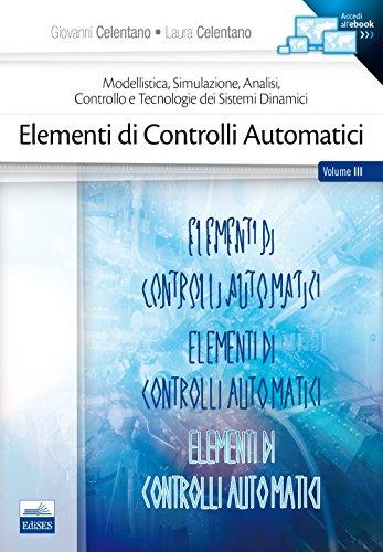 Elementi di controlli automatici: Celentano, Giovanni; Celentano,