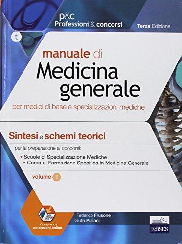 9788879599511: Manuale di medicina generale per medici di base e specializzazioni mediche (2 Volumi)