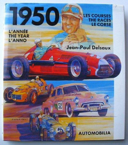1950 toutes les courses automobiles: Delsaux, Jean-Paul