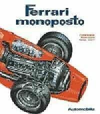 Ferrari monoposto: Catalogue raisonne : 1948-1997 (Italian: Alfieri, Bruno