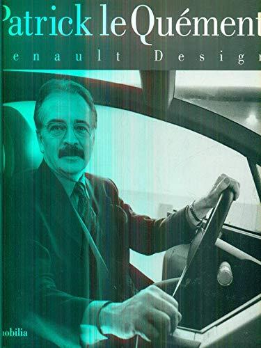 Patrick le Quà ment : Renault design: Mason, Georges