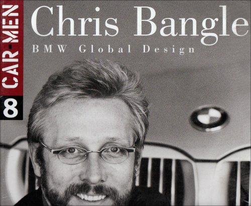 9788879601122: Chris Bangle. BMW Global Design (Car Men, Vol. 8)