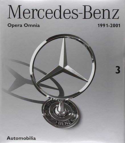 Mercedes-Benz 1991-2001, Opera Omnia 3. (Catalogue Raisonne): Ruiz, Marco