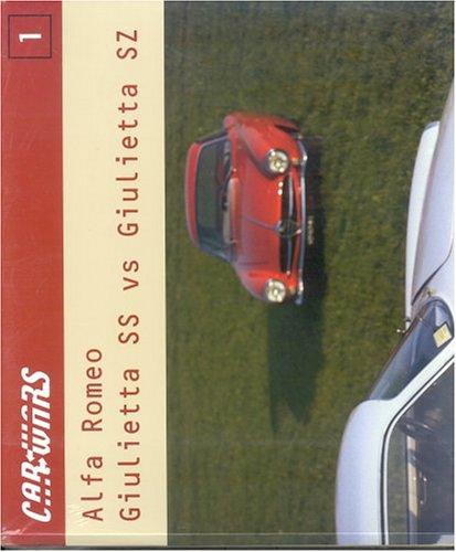 9788879601474: Alfa Romeo Giulietta Ss Vs Giulietta Sz Car Wars N 1