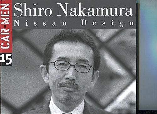 9788879601528: Car Men 15: Shiro Nakamura: Nissan Design