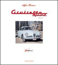 9788879601719: Alfa Romeo. Giulietta Sprint 1954-2004. Ediz. italiana, inglese e francese