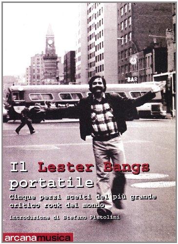 9788879663083: Il Lester Bangs portatile