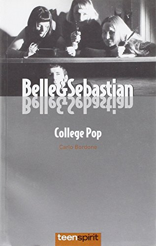 9788879663410: Belle & Sebastian. College pop
