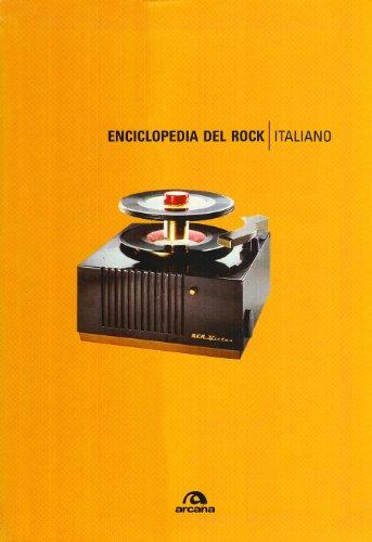 9788879664226: Enciclopedia del rock italiano