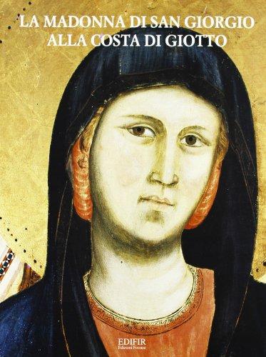 La Madonna di San Giorgio alla Costa: Petrioli Tofani,A. Bonsanti,G.