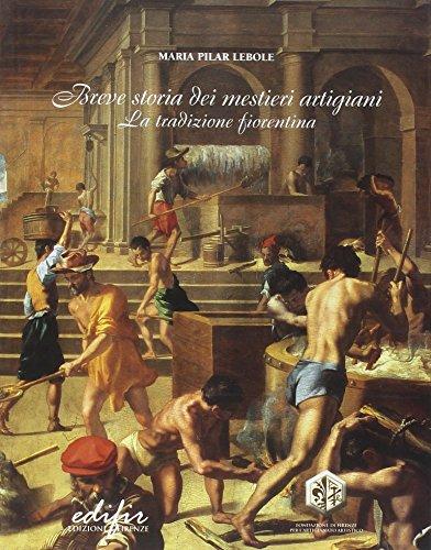 9788879701631: Breve storia dei mestieri artigiani. La tradizione fiorentina