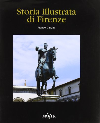 9788879702157: Storia illustrata di Firenze