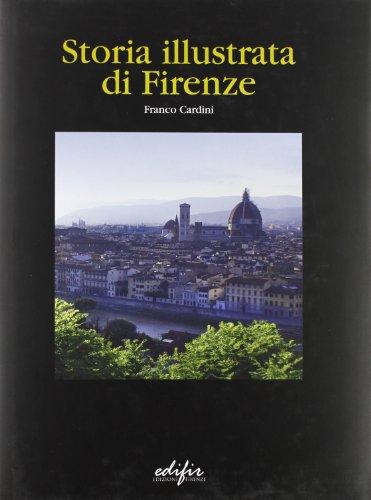 9788879703864: Storia illustrata di Firenze