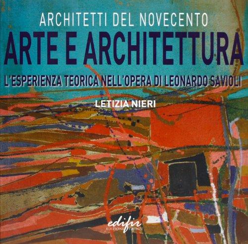 Arte e architettura. L'esperienza teorica nell'opera di: Letizia Nieri