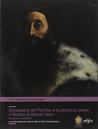 Sebastiano del Piombo e la pittura su: Cecchi,Alessandro. Ciatti,Marco. Sartiani,Oriana.