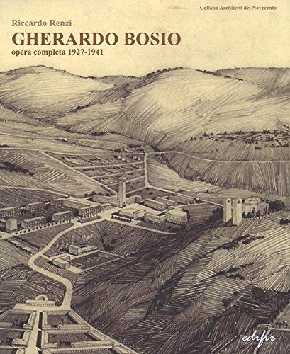 Gherardo Bosio. Opera completa 1927-1941 (Paperback): Riccardo Renzi