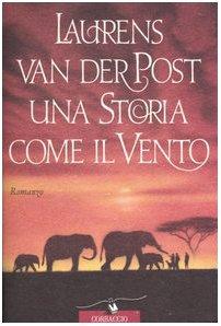 9788879720878: Una storia come il vento (Scrittori di tutto il mondo)