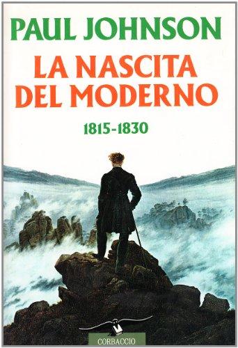 La nascita del moderno (1815-1830) (8879721275) by [???]