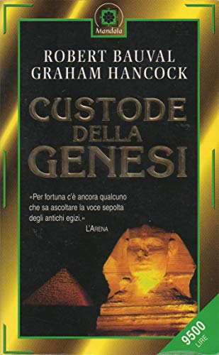 Custode Della Genesi (9788879724036) by Graham Hancock; Robert Bauval