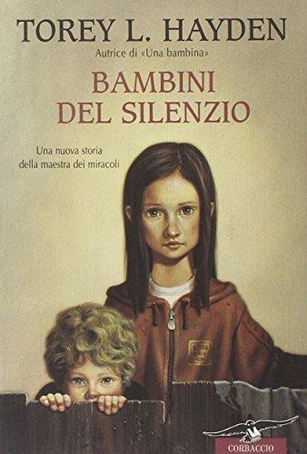 Bambini del silenzio (8879726587) by Torey L. Hayden
