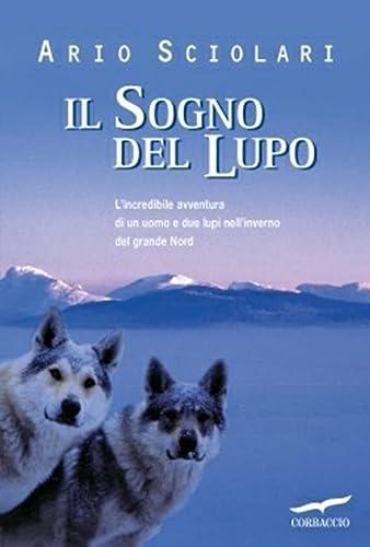 9788879727440: Il sogno del lupo