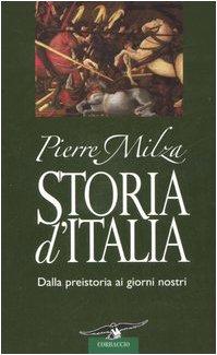 9788879728065: Storia d'Italia. Dalla preistoria ai giorni nostri