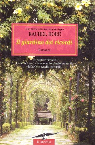 Il giardino dei ricordi: Rachel Hore