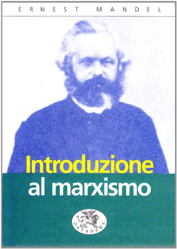 Introduzione al marxismo: Ernest Mandel