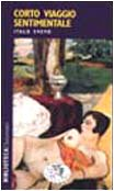 9788879811965: Corto viaggio sentimentale (Biblioteca Datanews)
