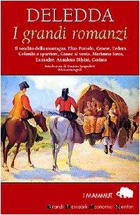 I grandi romanzi: Grazia Deledda