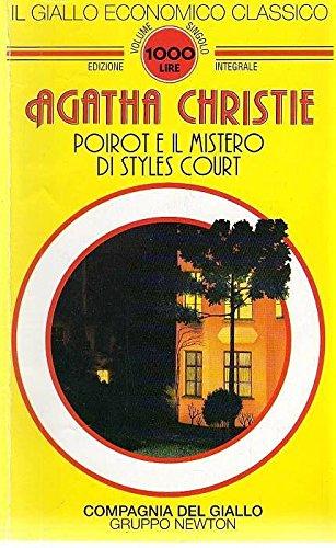 POIROT E IL MISTERO DI STYLES COURT: CHRISTIE AGATHA