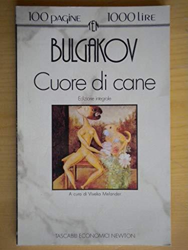 Cuore di cane (eNewton Zeroquarantanove) (Italian Edition): Michail Bulgakov