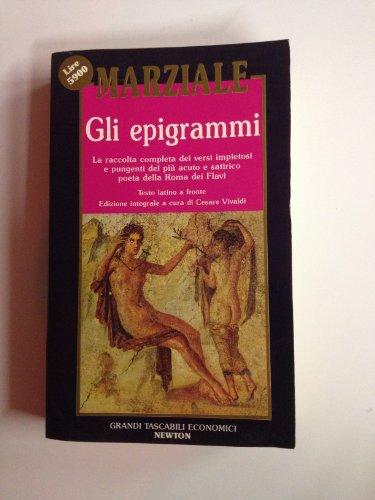 9788879831147: Gli epigrammi. Testo latino a fronte