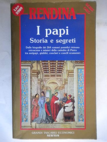 9788879831550: I papi. Storia e segreti
