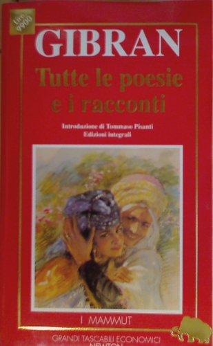9788879831901 Tutte Le Poesie E I Racconti Grandi Tascabili