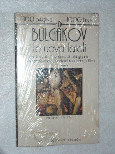 Uova fatali (Book): Bulgakov, Michail