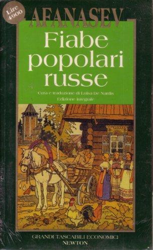 Fiabe popolari russe: Aleksandr N. Afanasjev