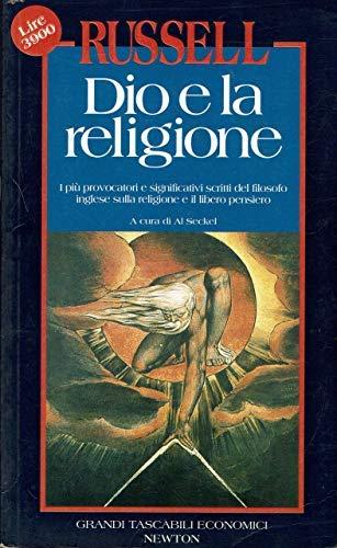 Dio e la religione (Grandi tascabili economici): Bertrand Russell