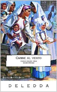 Canne al vento (Biblioteca economica Newton): Grazia Deledda